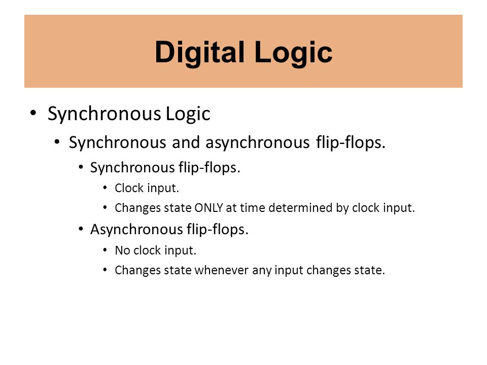 Digital Logic Synchronous Logic