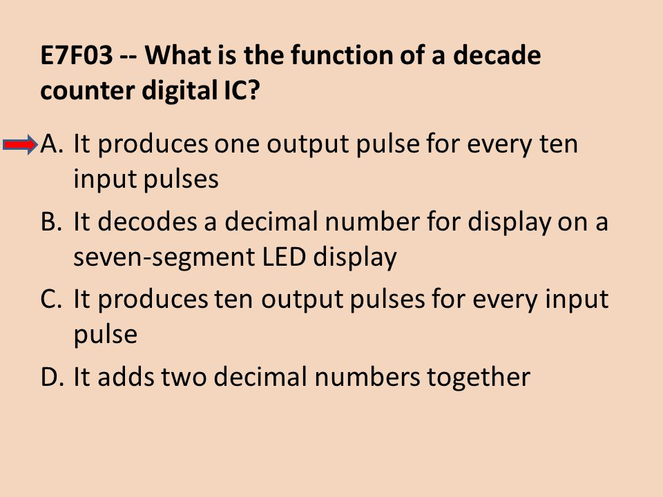 E7F03 -- What is the function of a decade counter digital IC