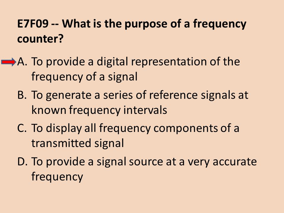 E7F09 -- What is the purpose of a frequency counter