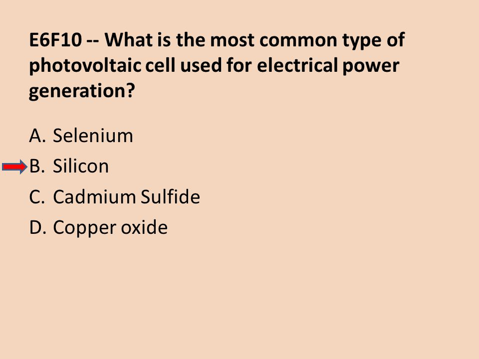 E6F10 -- What is the most common type of photovoltaic cell used for electrical power generation
