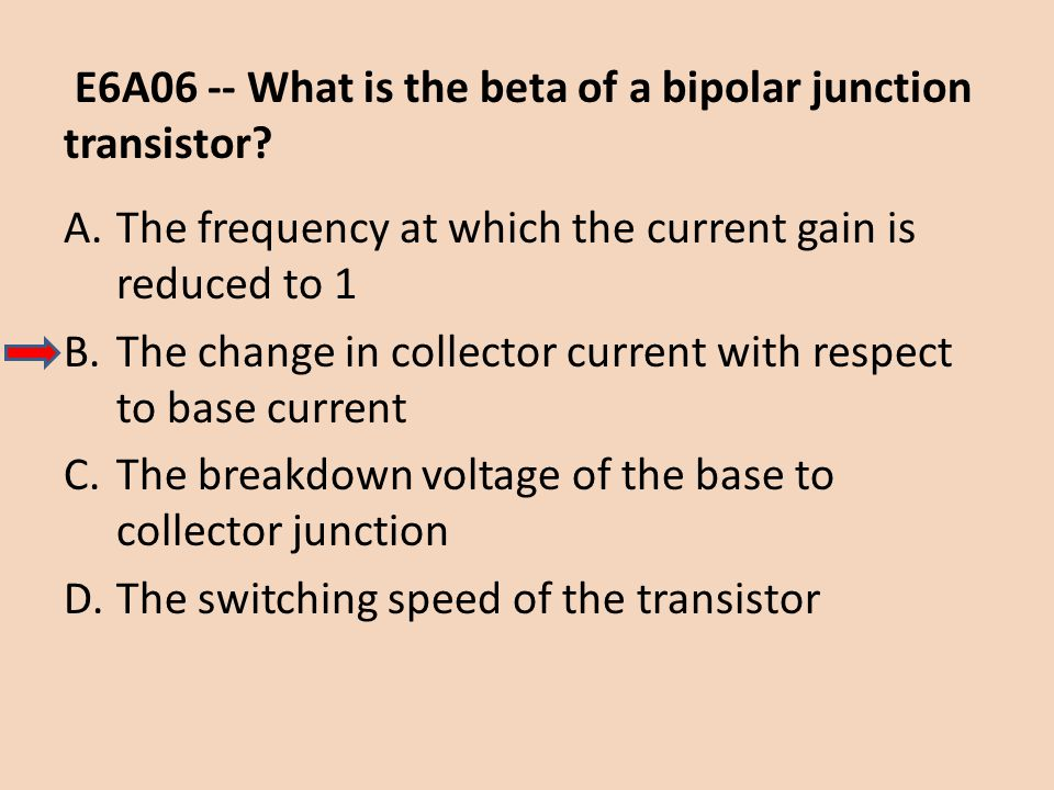 E6A06 -- What is the beta of a bipolar junction transistor