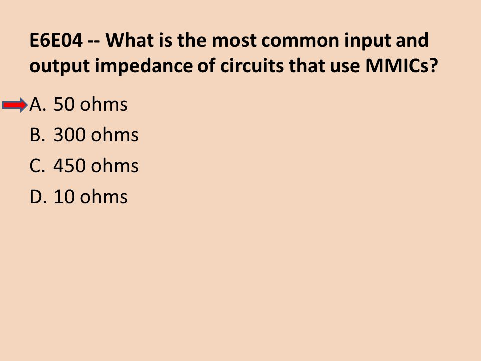 E6E04 -- What is the most common input and output impedance of circuits that use MMICs
