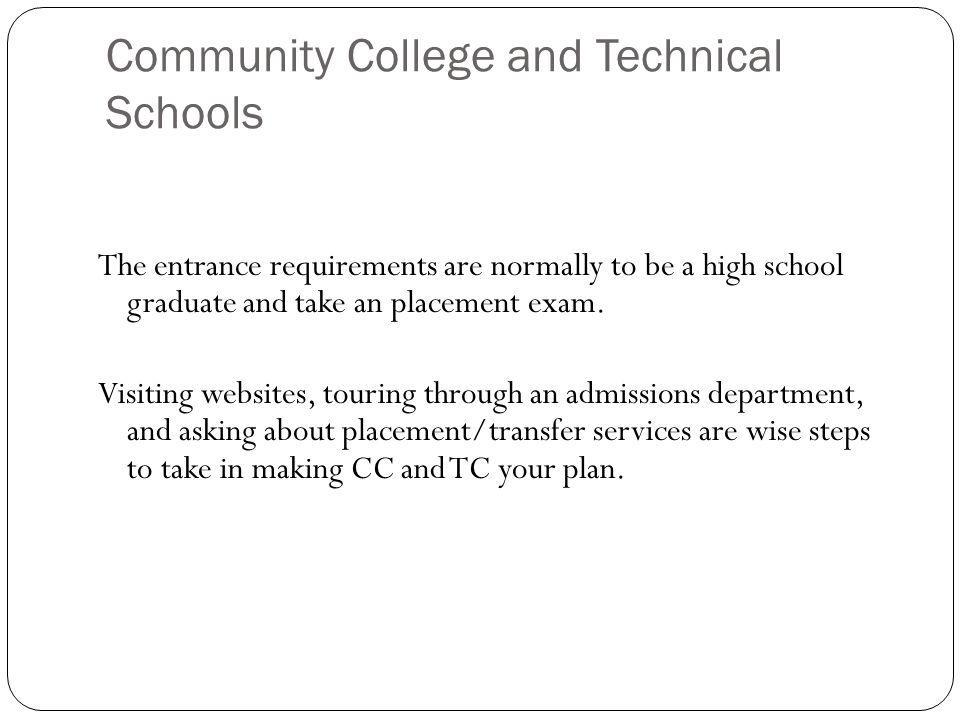 Community College and Technical Schools