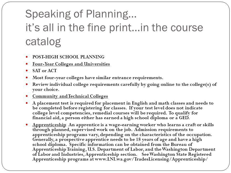 Speaking of Planning… it's all in the fine print…in the course catalog