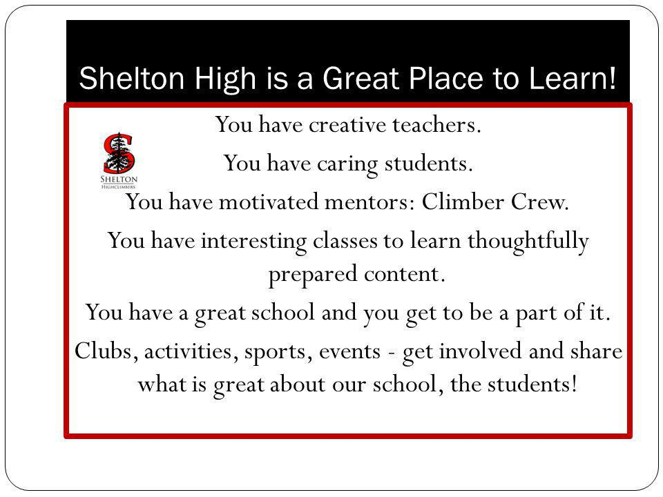 Shelton High is a Great Place to Learn!