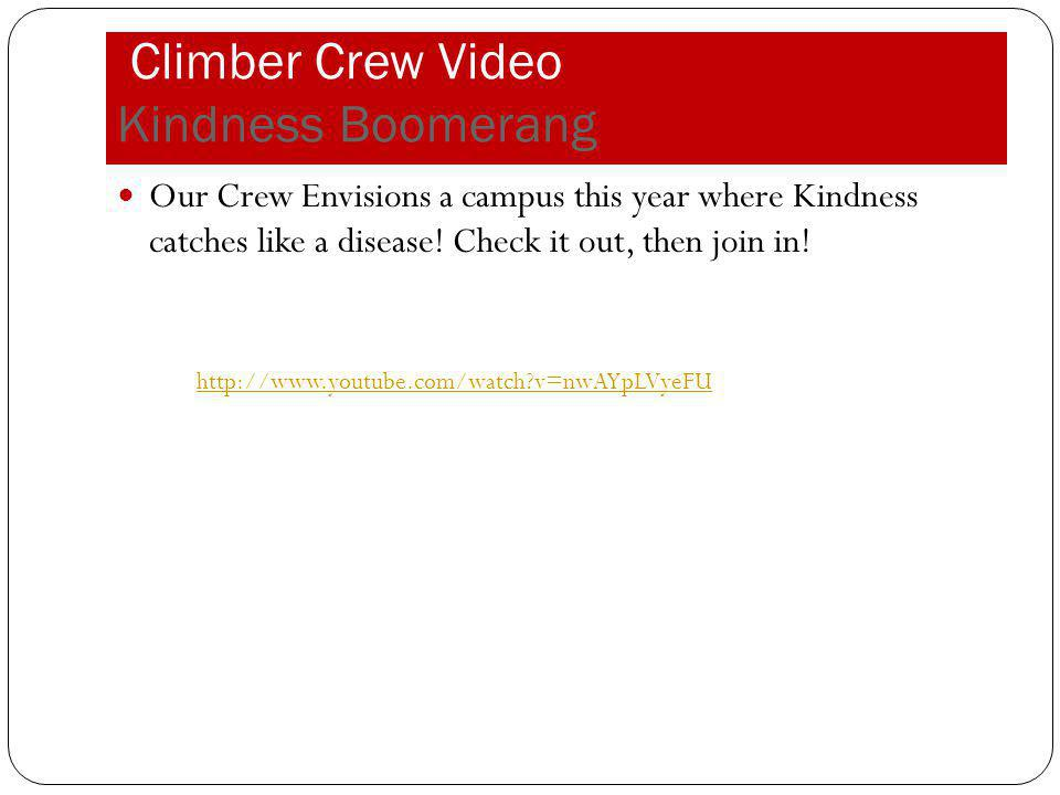 Climber Crew Video Kindness Boomerang