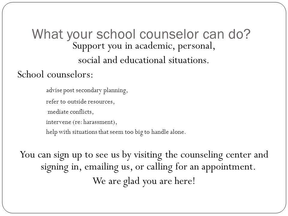 What your school counselor can do