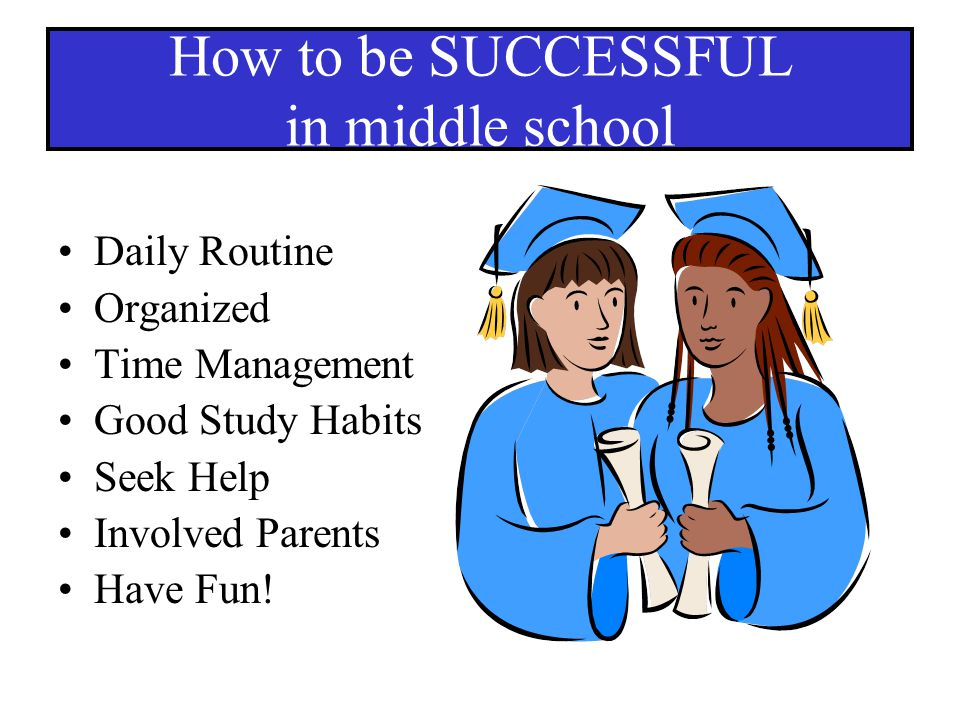 How to be SUCCESSFUL in middle school