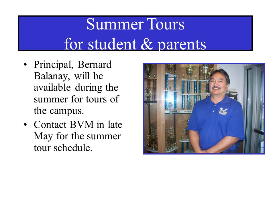 Summer Tours for student & parents