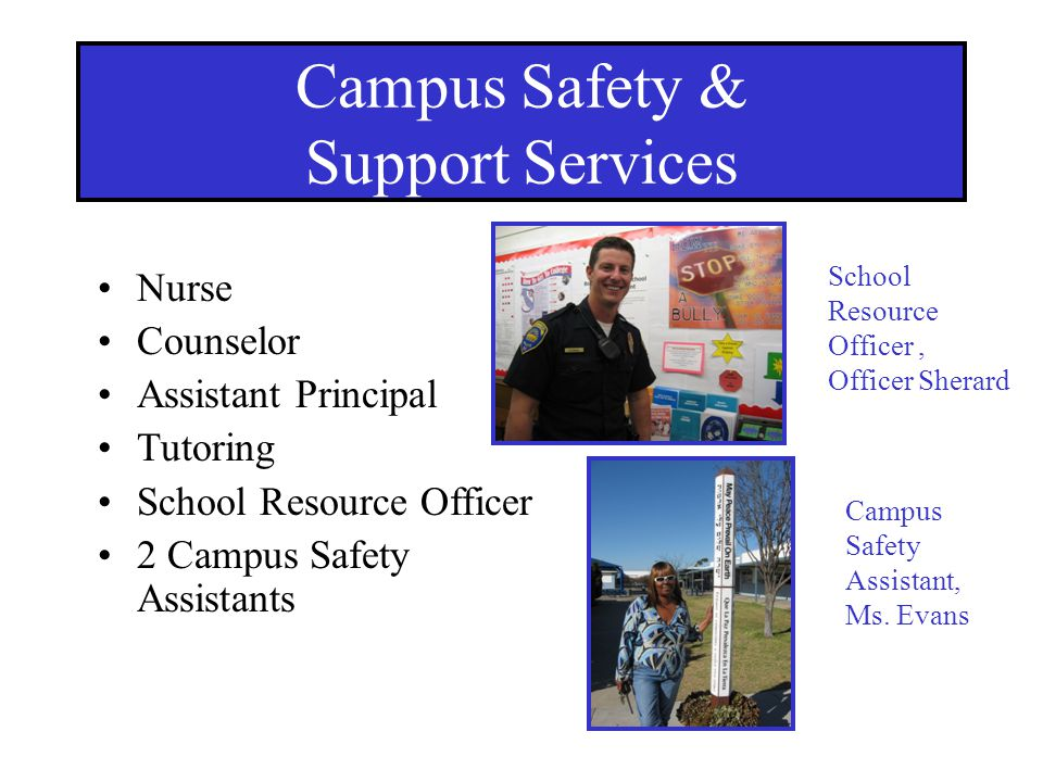 Campus Safety & Support Services Nurse Counselor Assistant Principal