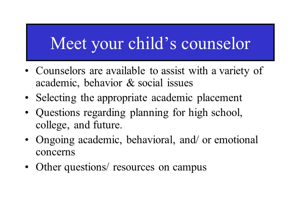 Meet your child's counselor