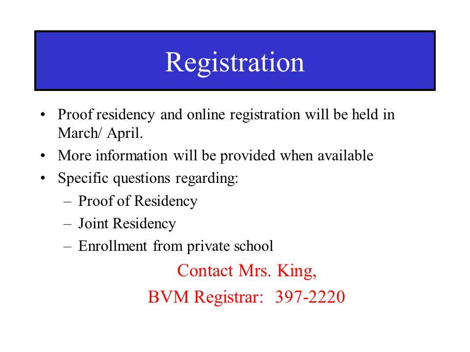 Registration Contact Mrs. King, BVM Registrar: 397-2220
