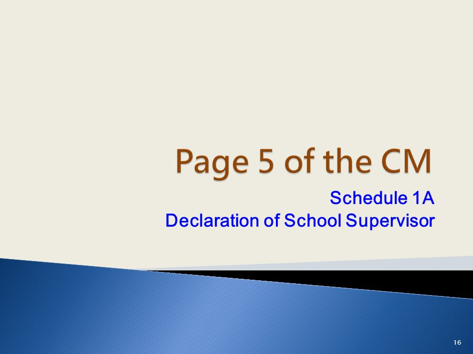 Schedule 1A Declaration of School Supervisor