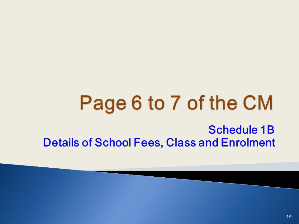 Schedule 1B Details of School Fees, Class and Enrolment