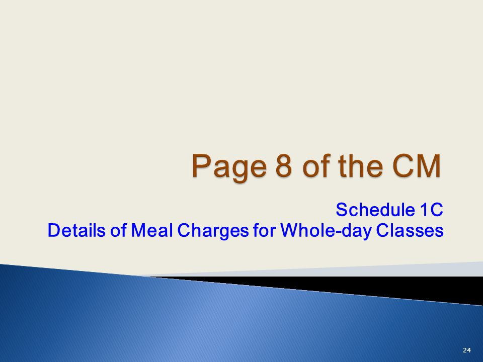 Schedule 1C Details of Meal Charges for Whole-day Classes