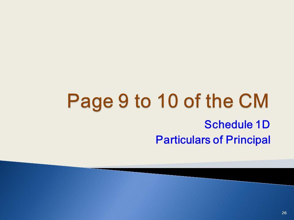 Schedule 1D Particulars of Principal