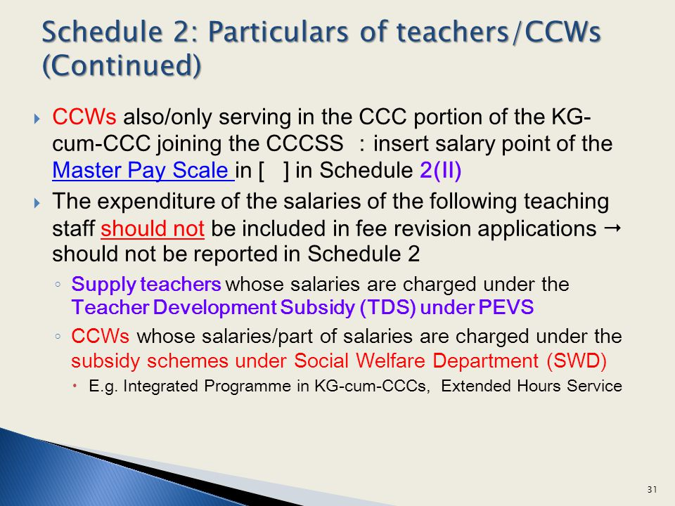 Schedule 2: Particulars of teachers/CCWs (Continued)