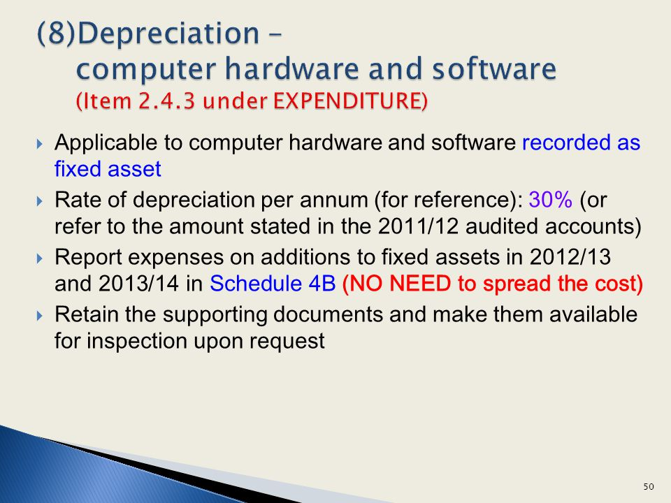 (8)Depreciation – computer hardware and software (Item 2. 4