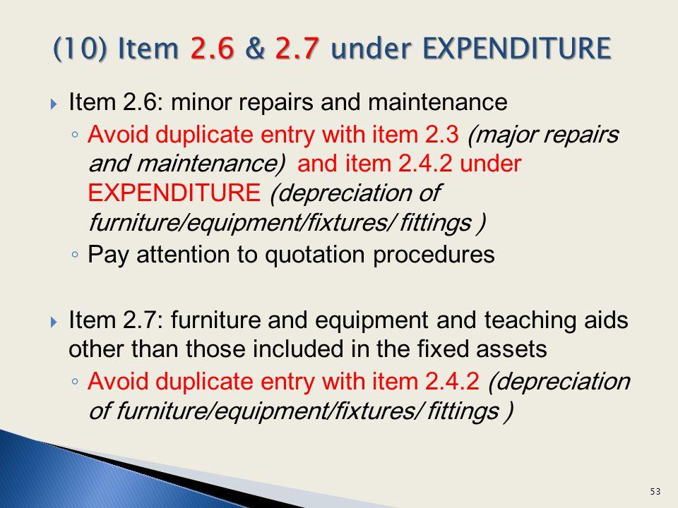 (10) Item 2.6 & 2.7 under EXPENDITURE