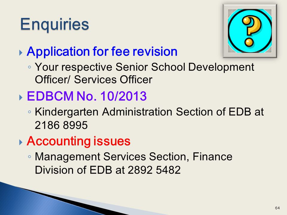 Enquiries Application for fee revision EDBCM No. 10/2013