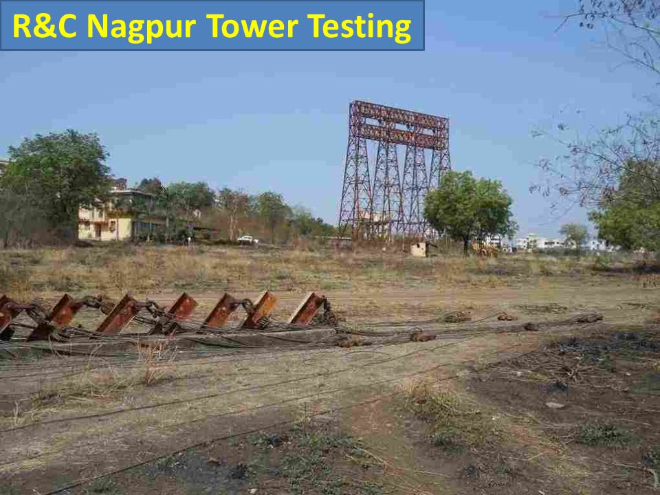 R&C Nagpur Tower Testing