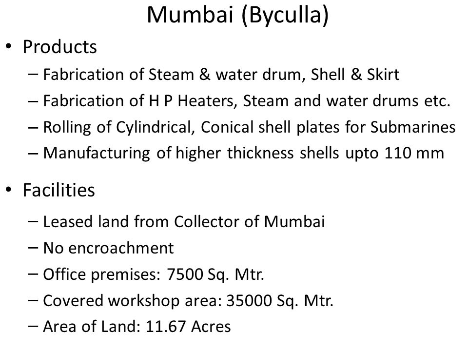 Mumbai (Byculla) Products Facilities