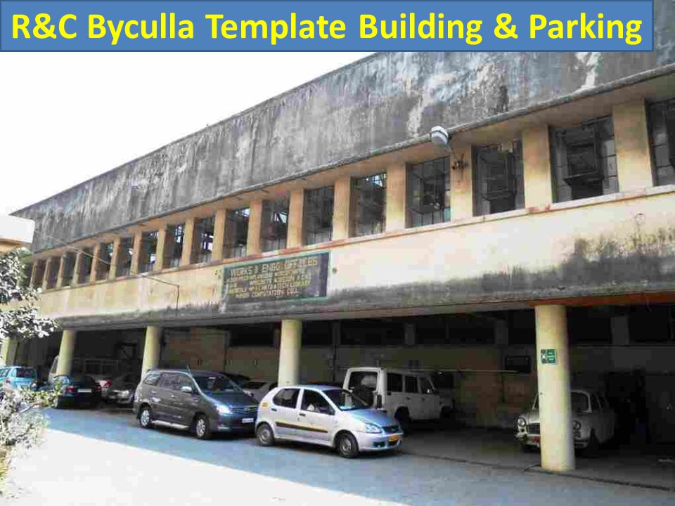 R&C Byculla Template Building & Parking