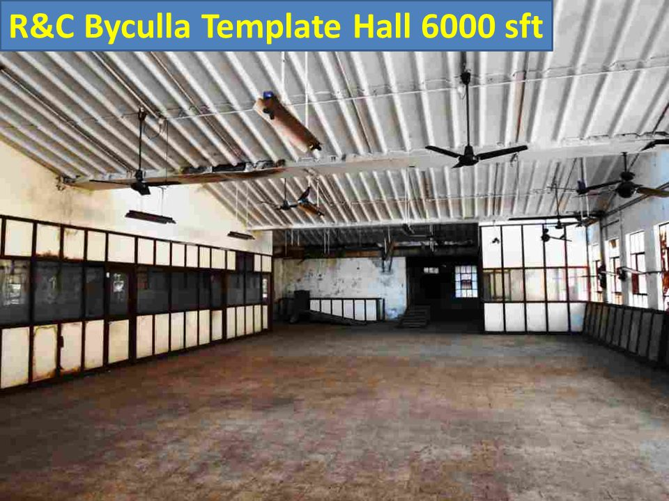 R&C Byculla Template Hall 6000 sft