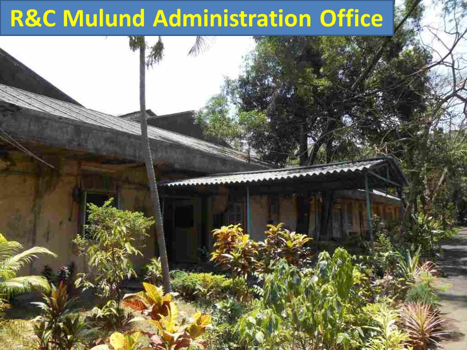 R&C Mulund Administration Office
