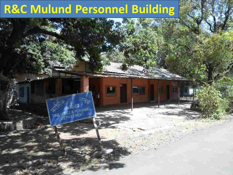 R&C Mulund Personnel Building