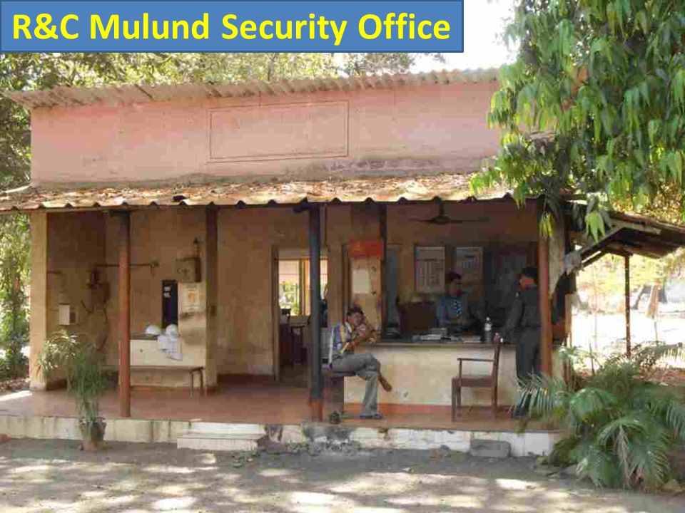 R&C Mulund Security Office