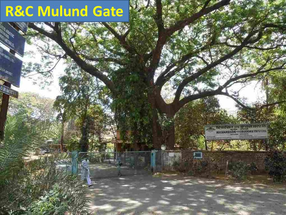 R&C Mulund Gate