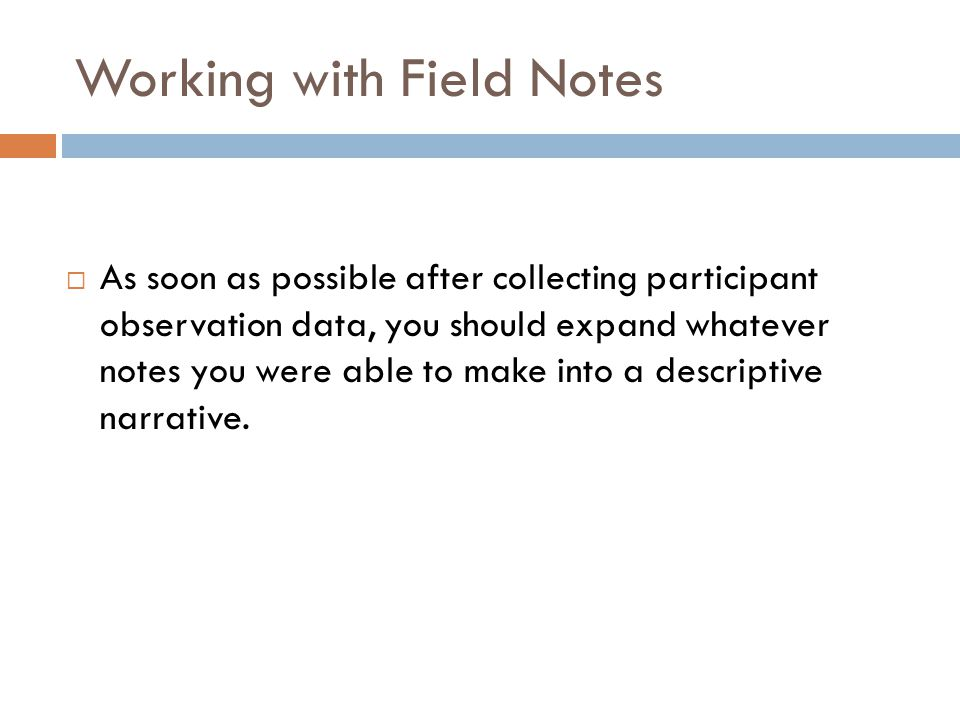 Working with Field Notes