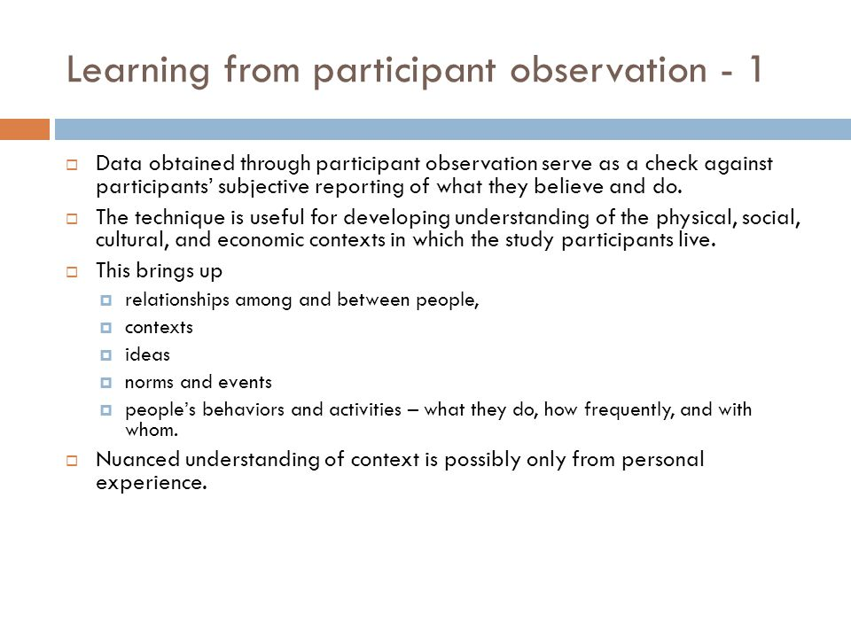 Learning from participant observation - 1