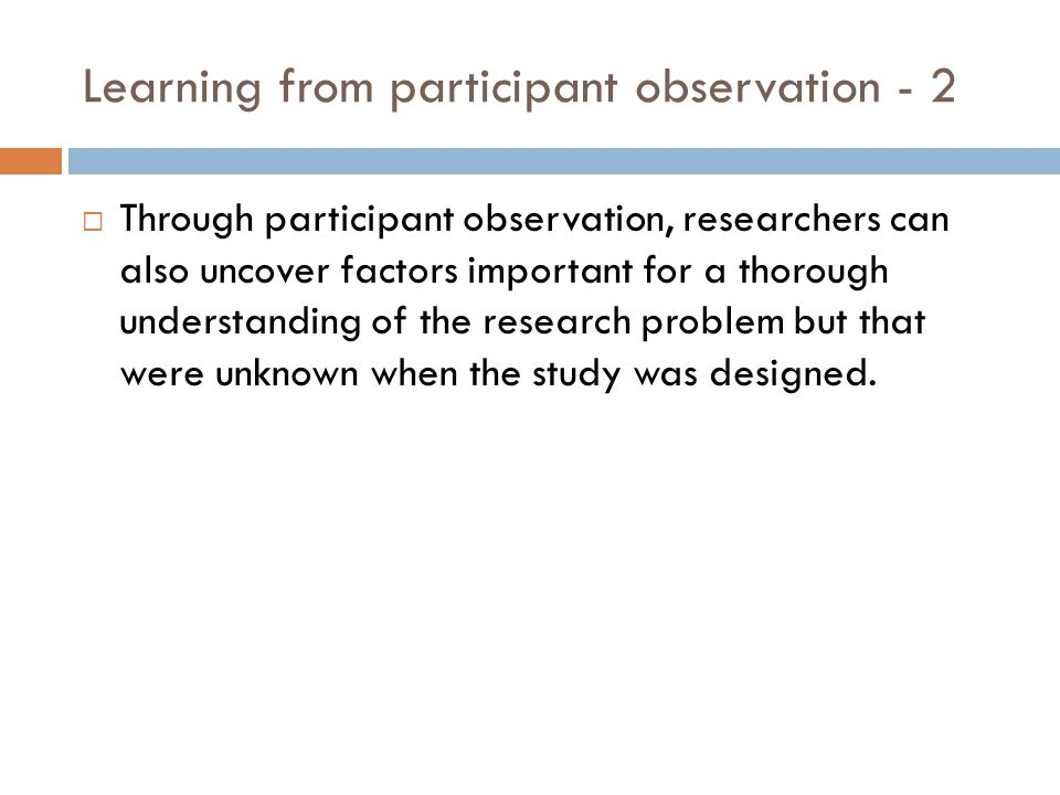 Learning from participant observation - 2