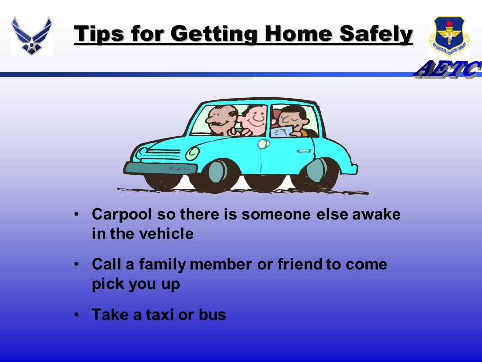 Tips for Getting Home Safely