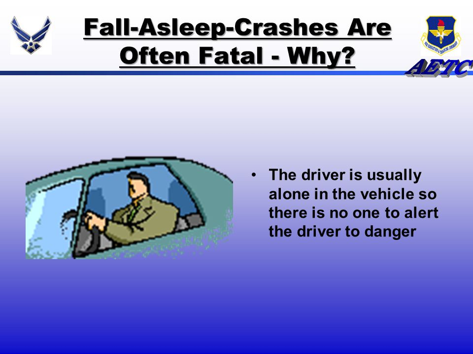 Fall-Asleep-Crashes Are Often Fatal - Why