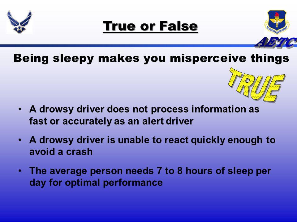 Being sleepy makes you misperceive things