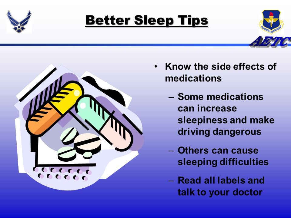 Better Sleep Tips Know the side effects of medications