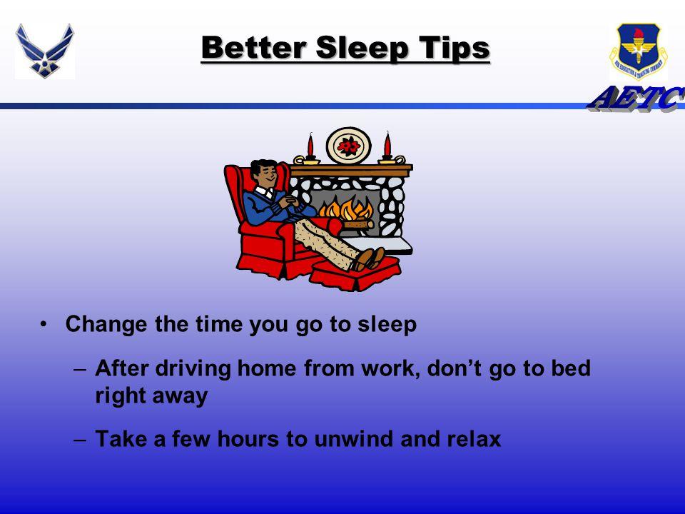 Better Sleep Tips Change the time you go to sleep
