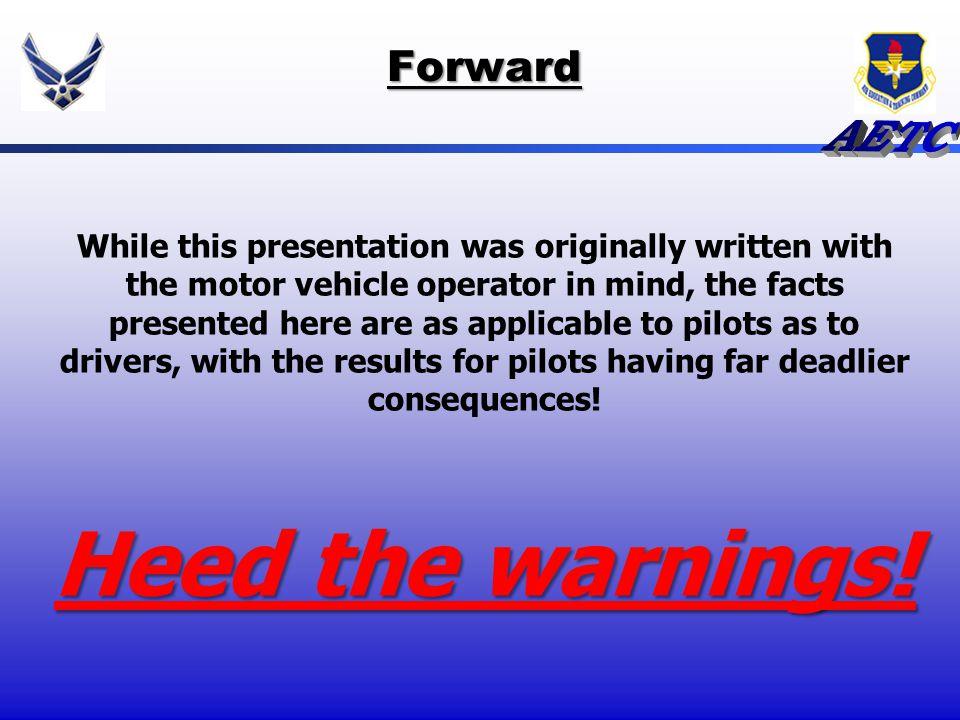 Heed the warnings! Forward