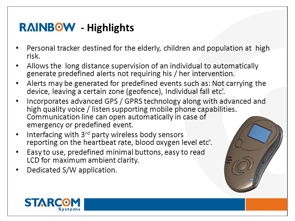 - Highlights Personal tracker destined for the elderly, children and population at high risk.