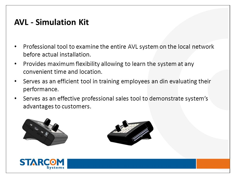 AVL - Simulation Kit Professional tool to examine the entire AVL system on the local network before actual installation.