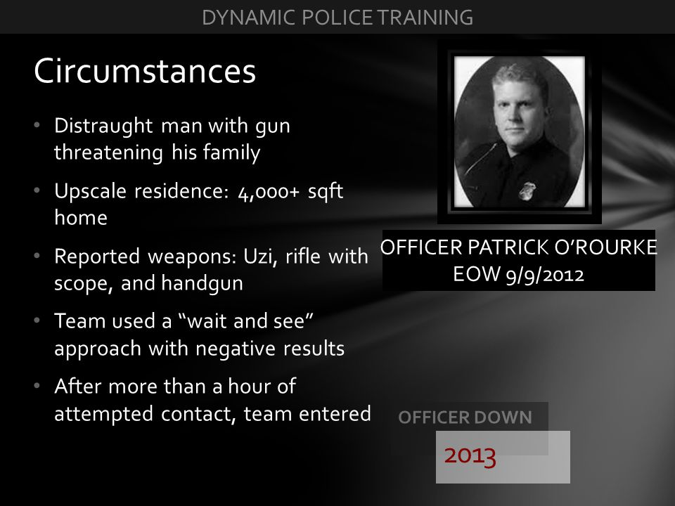 Circumstances 2013 DYNAMIC POLICE TRAINING