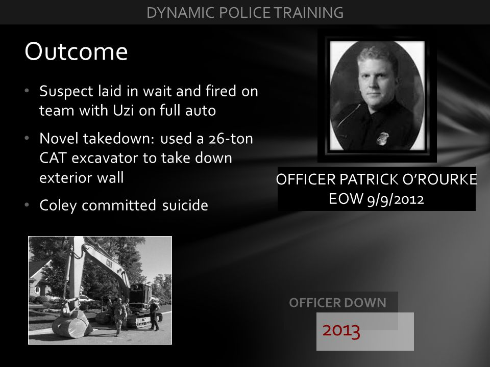 Outcome 2013 DYNAMIC POLICE TRAINING