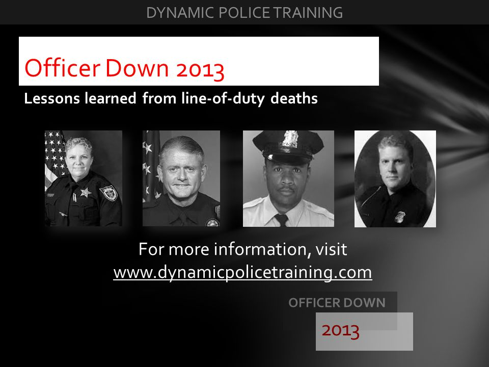 For more information, visit www.dynamicpolicetraining.com