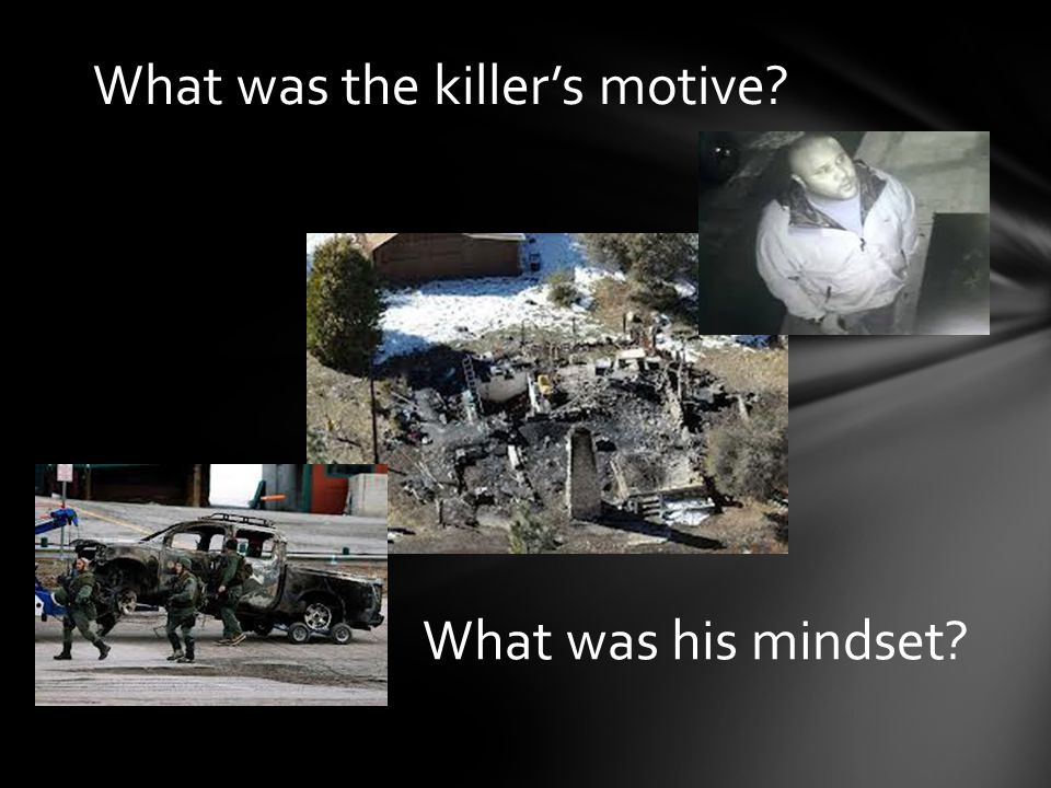 What was the killer's motive