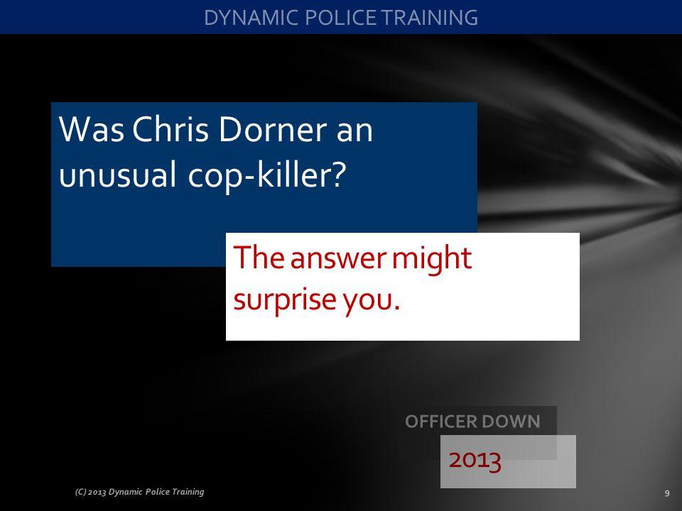 Was Chris Dorner an unusual cop-killer