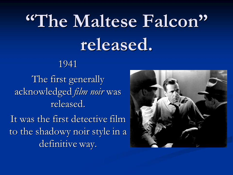 The Maltese Falcon released.