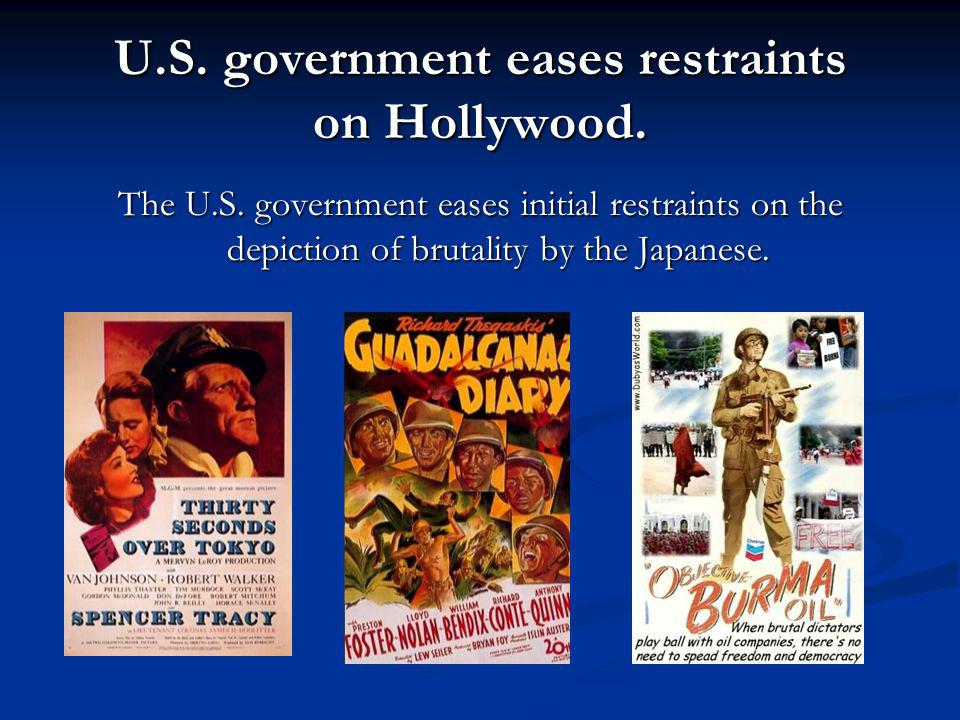 U.S. government eases restraints on Hollywood.